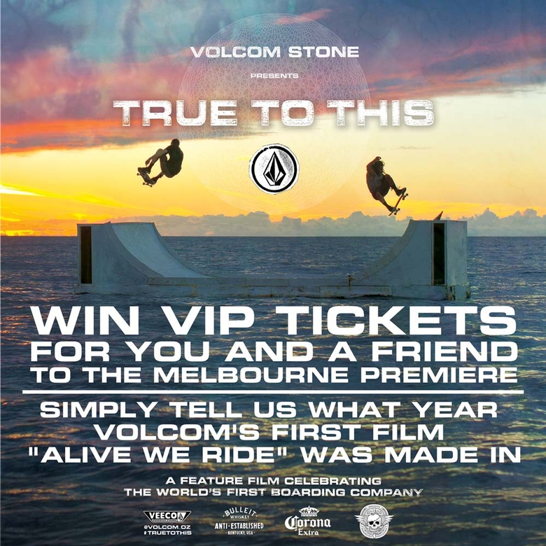 Win VIP Tickets to Volcom True to This